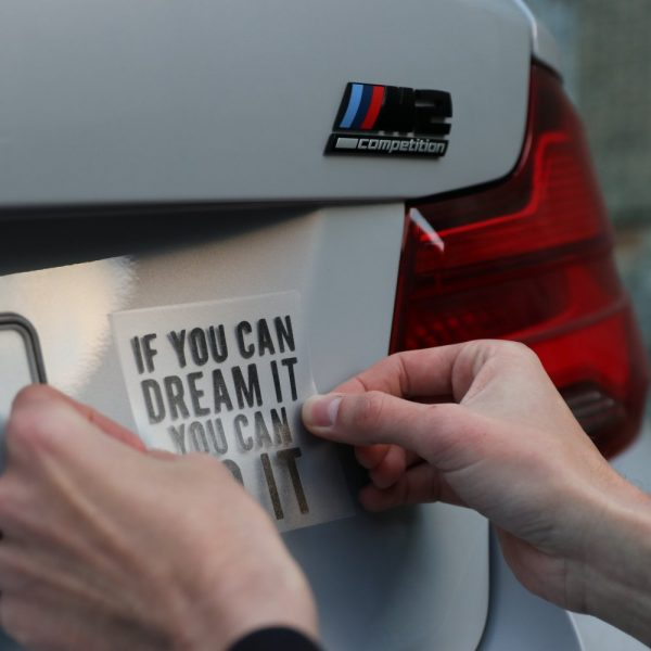 If You Can Dream It Decal (3)